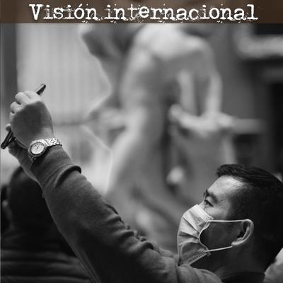 Vision internacional COVID-19 UNAM